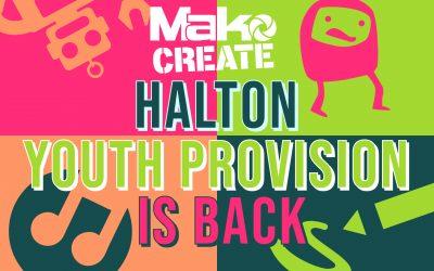Return of the Mak….o (Halton Youth Provision)