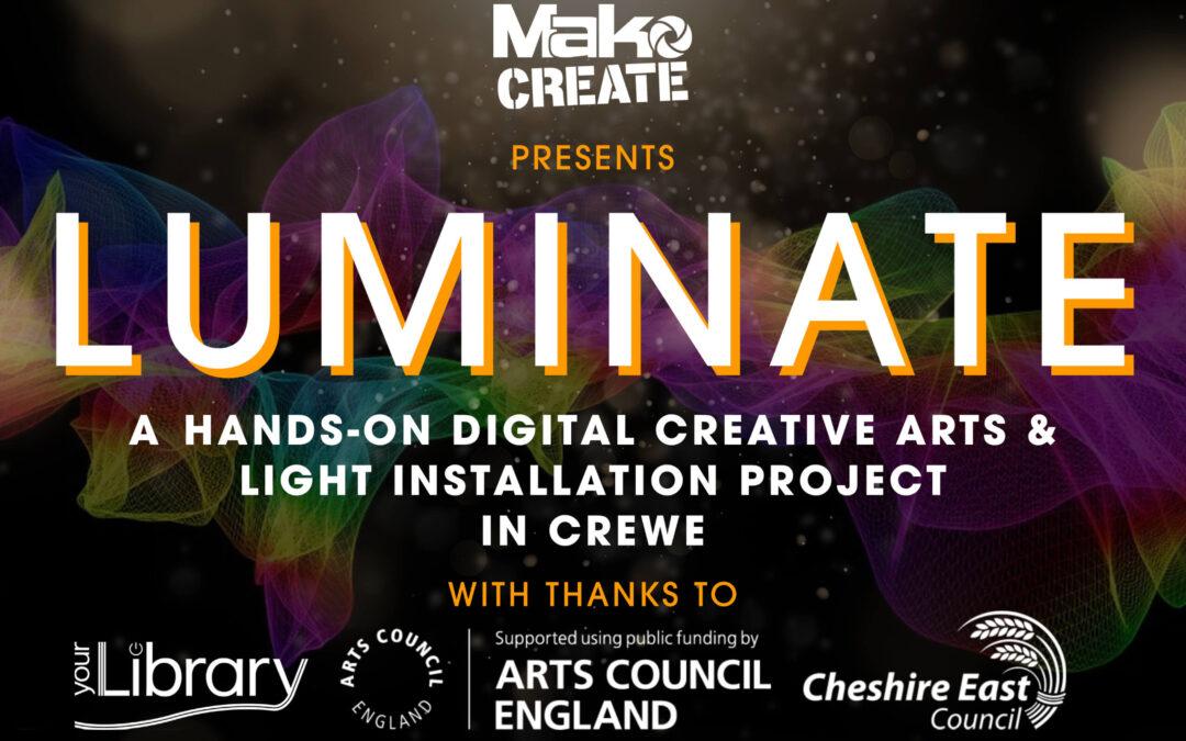 Luminate – Working with Light in Crewe